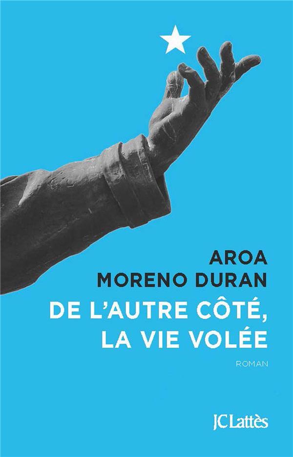 DE L'AUTRE COTE, LA VIE VOLEE