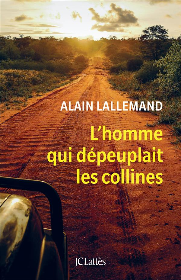 L'HOMME QUI DEPEUPLAIT LES COLLINES