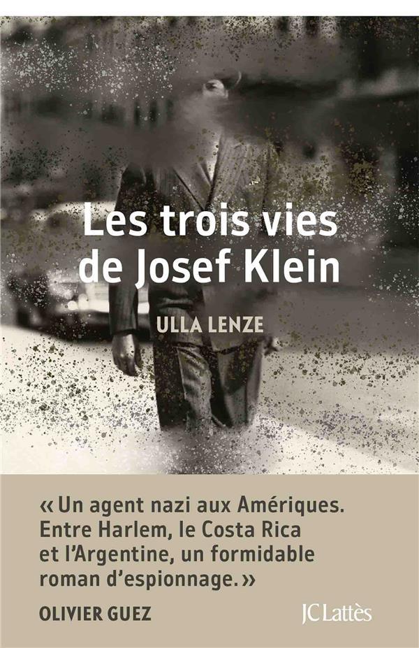 LES TROIS DE VIES DE JOSEF KLEIN LENZE ULLA CERF