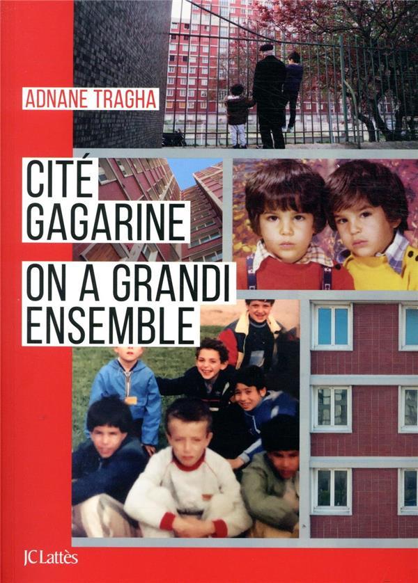 CITE GAGARINE  -  ON A GRANDI ENSEMBLE TRAGHA ADNANE CERF
