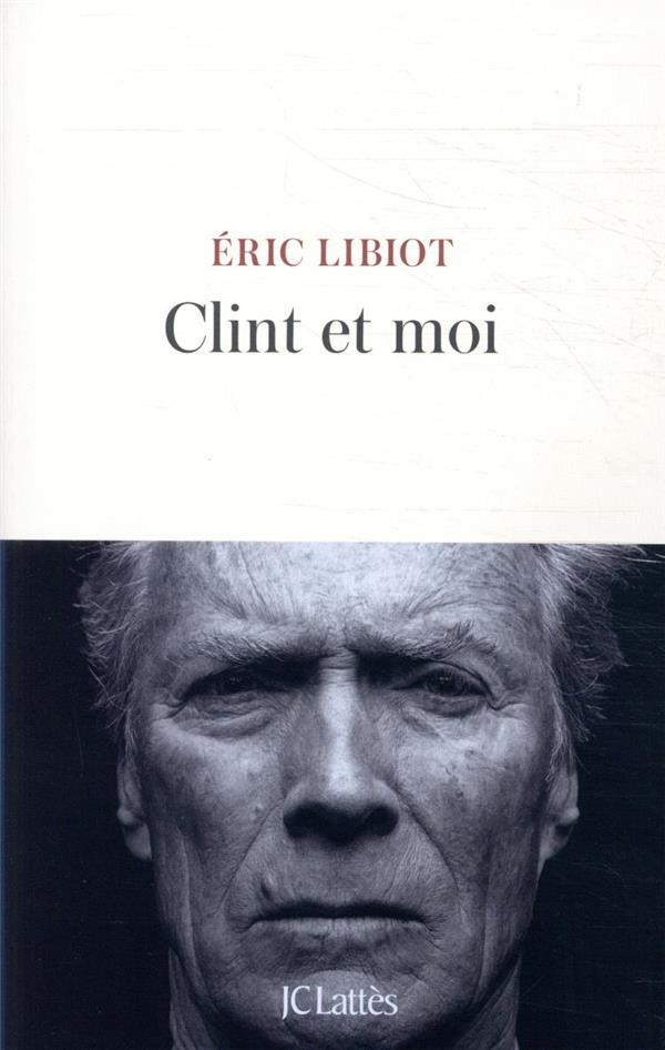 CLINT ET MOI LIBIOT ERIC CERF