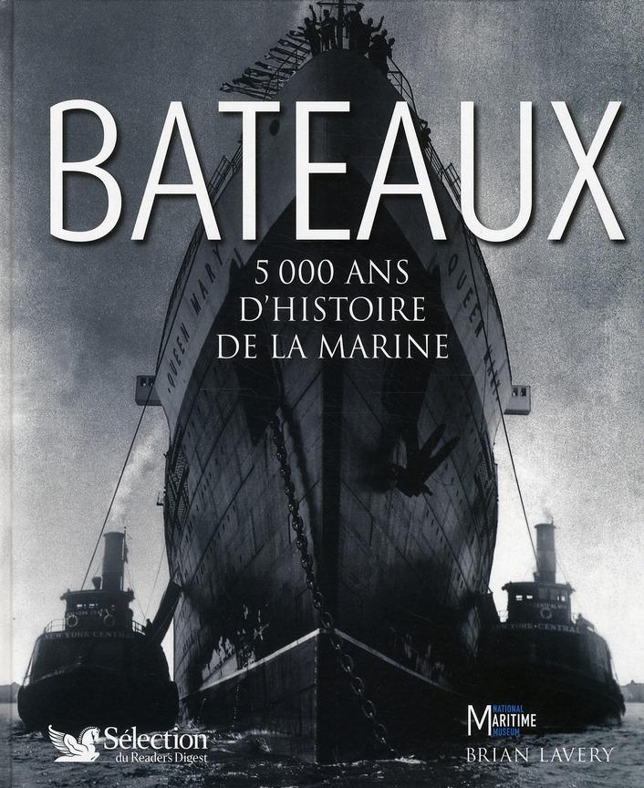 BATEAUX 5000 ANS D'HISTOIRE DE LA MARINE
