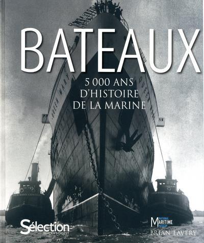 BATEAUX  -  5000 ANS D'HISTOIRE MARINE COLLECTIF SELECTION READE