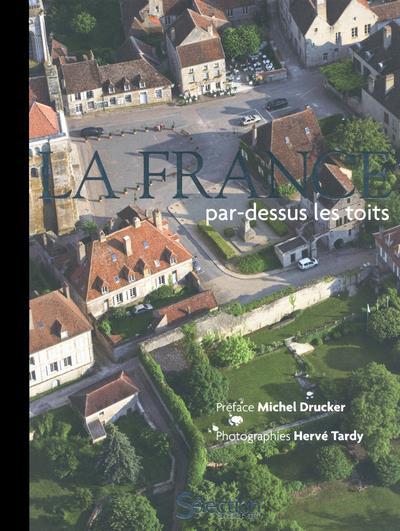 LA FRANCE PAR-DESSUS LES TOITS COLLECTIF SELECTION READE