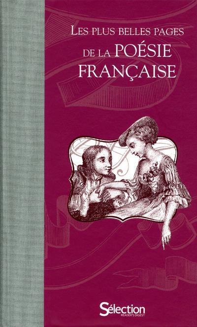 LES PLUS BELLES PAGES DE LA POESIE FRANCAISE COLLECTIF SELECTION READE