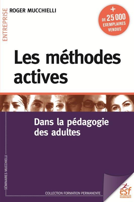 LES METHODES ACTIVES DANS LA PEDAGOGIE DES ADULTES