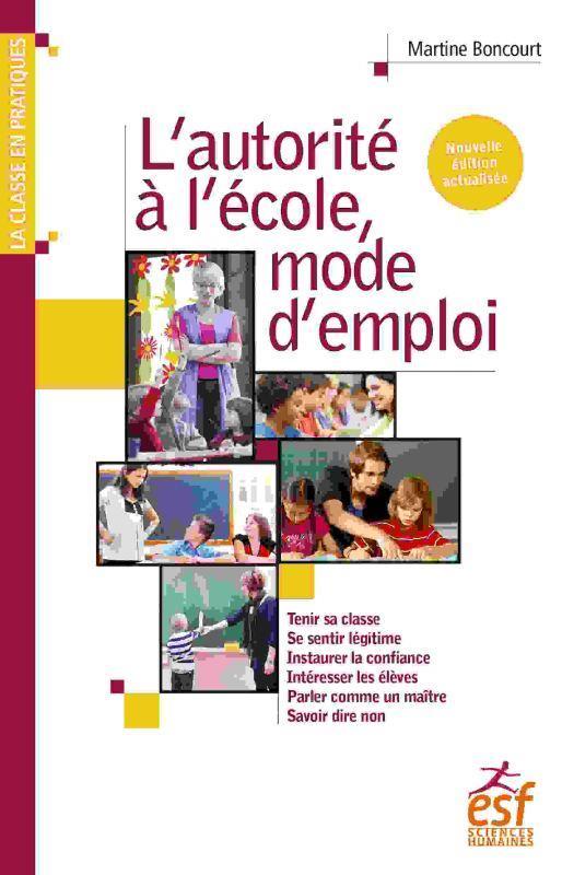 L'AUTORITE A L'ECOLE, MODE D'EMPLOI