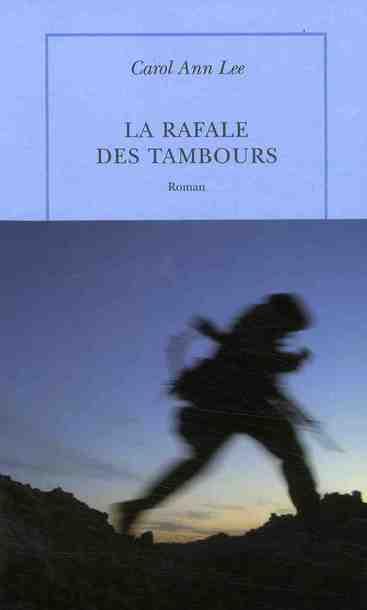 LA RAFALE DES TAMBOURS LEE CAROL ANN TABLE RONDE