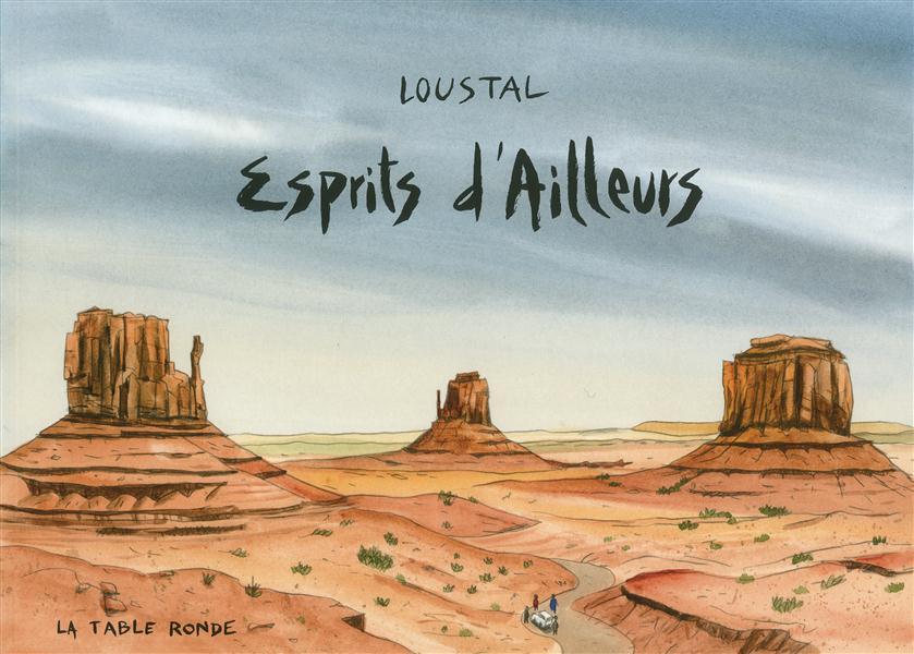 ESPRITS D'AILLEURS LOUSTAL JACQUES DE La Table ronde