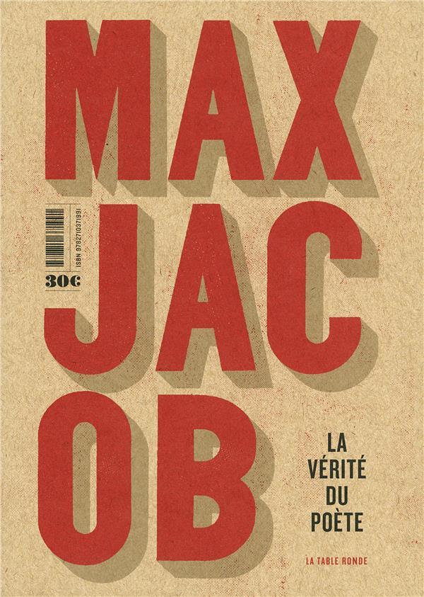 Max Jacob à la Table ronde Méditations religieuses L'homme de cristal La vérité du poète