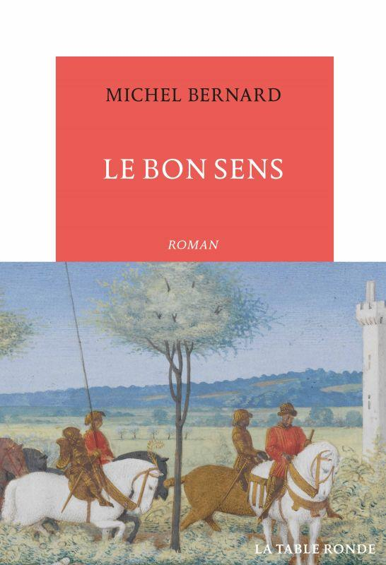 LE BON SENS MICHEL, BERNARD TABLE RONDE