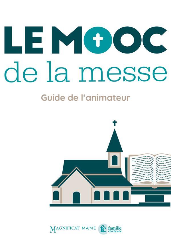 LE MOOC DE LA MESSE  -  LIVRE ANIMATEUR
