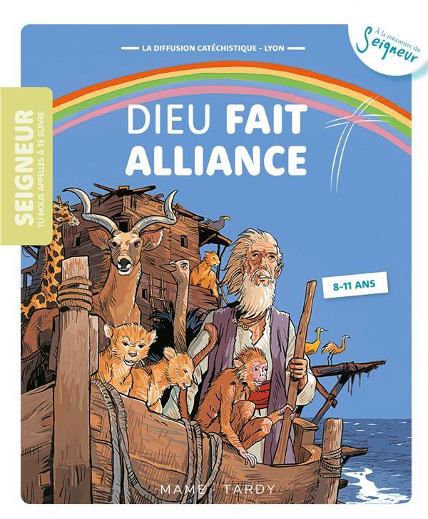 DIEU FAIT ALLIANCE  -  8-11 ANS  -  MODULE 5