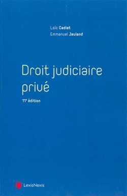 DROIT JUDICIAIRE PRIVE (11E EDITION)