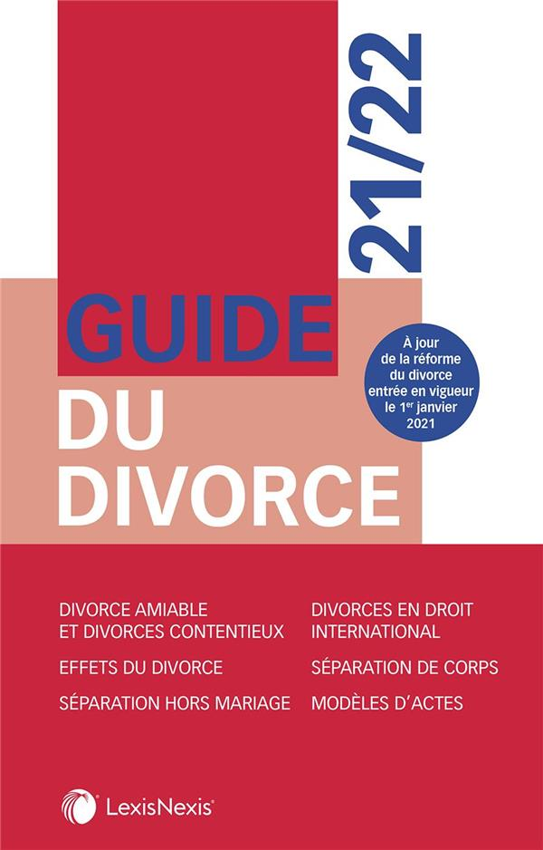 GUIDE DU DIVORCE (EDITION 20212022)