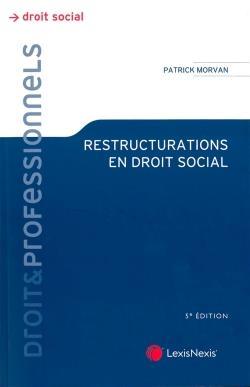 RESTRUCTURATIONS EN DROIT SOCI