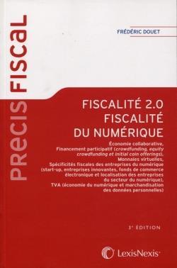 FISCALITE 2.0  -  FISCALITE DU NUMERIQUE (3E EDITION)