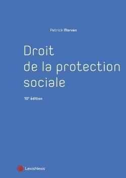 DROIT DE LA PROTECTION SOCIALE (10E EDITION)
