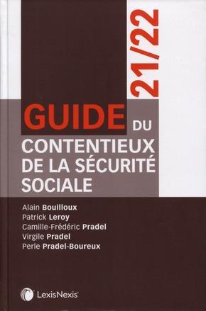 GUIDE DU CONTENTIEUX DE LA SECURITE SOCIALE (EDITION 20212022)