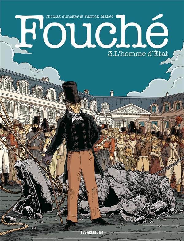 FOUCHE TOME 3 : L'HOMME D'ETAT  LATTES