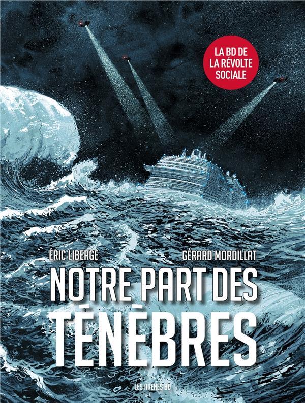NOTRE PART DES TENEBRES MORDILLAT/LIBERGE LATTES