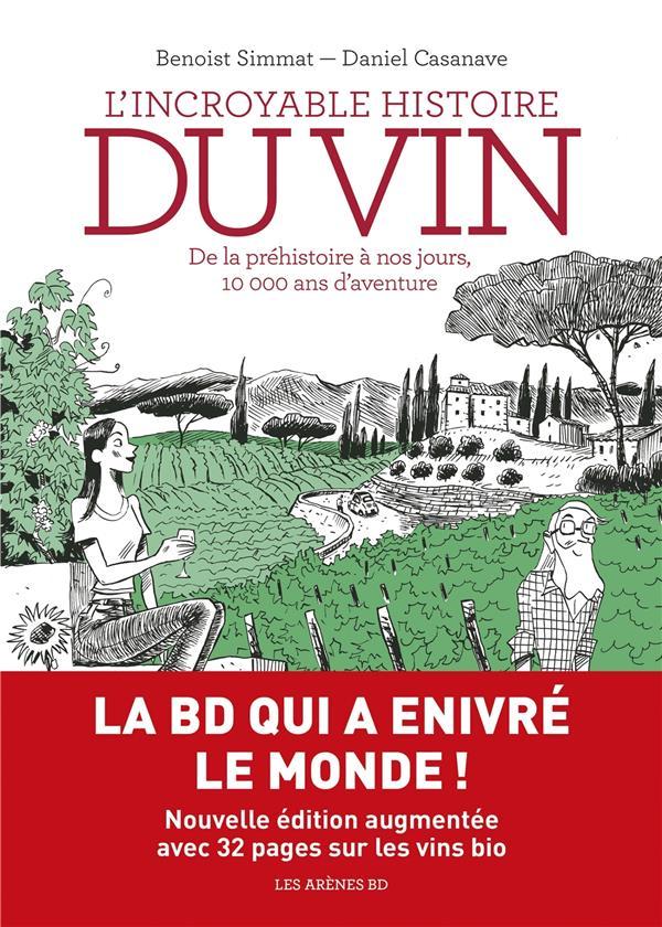 L'incroyable Histoire Du Vin Ned BENOIST SIMMAT, DANIEL CASANAV LATTES