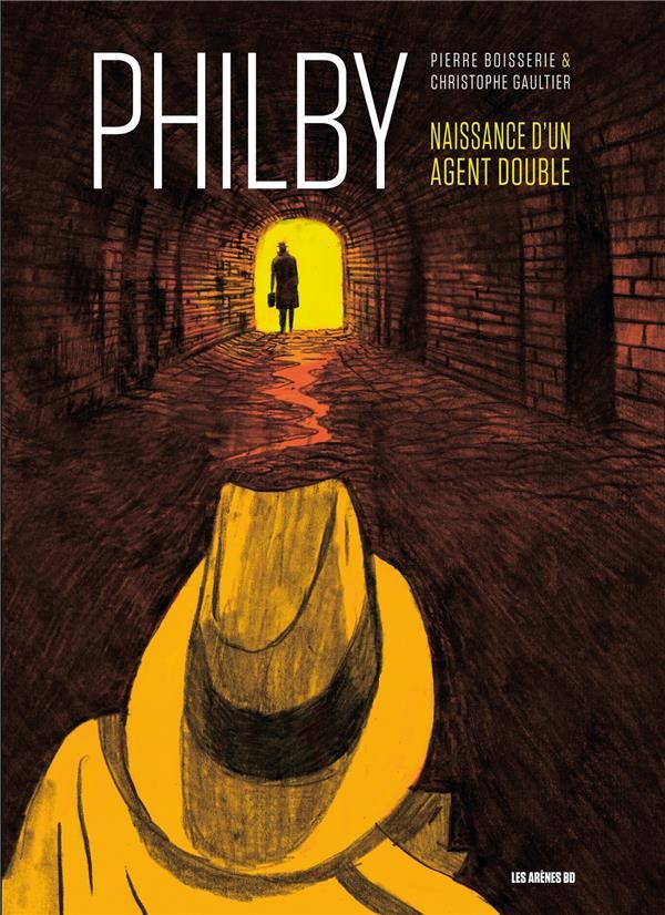 PHILBY  -  NAISSANCE D'UN AGENT DOUBLE