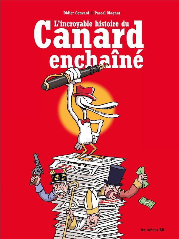 L'INCROYABLE HISTOIRE DU CANARD ENCHAINE  LATTES