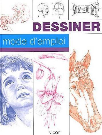 DESSINER MODE D EMPLOI COLLECTIF VIGOT