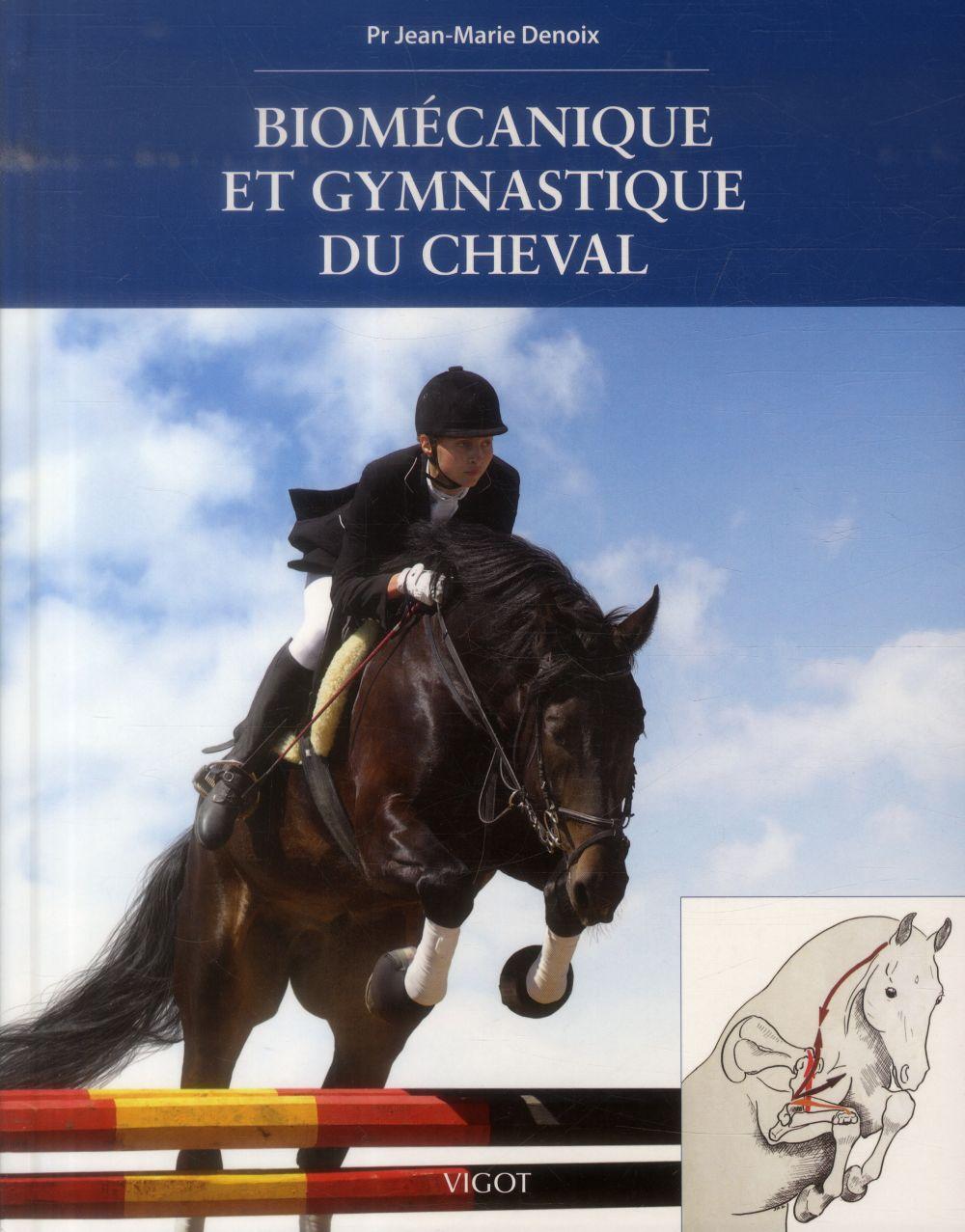 Biomecanique Et Gymnastique Du Cheval DENOIX JEAN MARIE Vigot