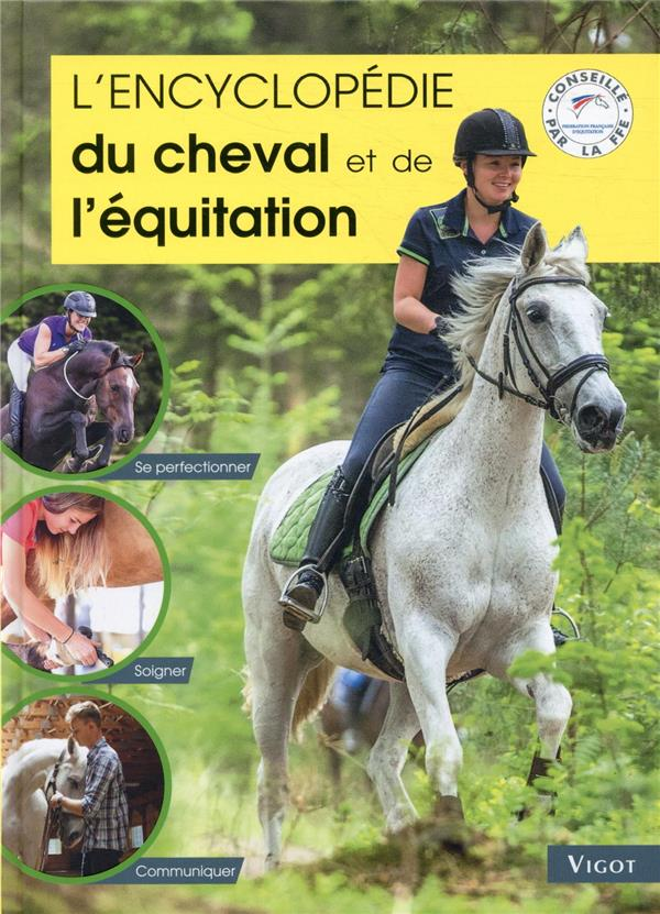 L'ENCYCLOPEDIE DU CHEVAL ET DE L'EQUITATION GUILLAUME, HENRY VIGOT