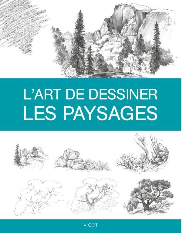 L'ART DE DESSINER LES PAYSAGES COLLECTIF VIGOT