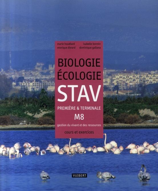 BIOLOGIE ECOLOGIE STAV 1ERE-TERMINALE M8 HOUDIARD M. VUIBERT