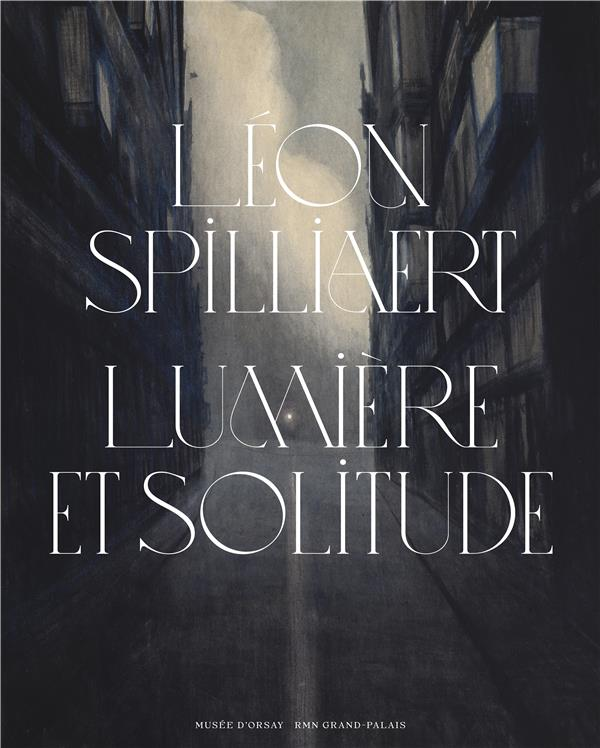 LEON SPILLIAERT  -  LUMIERE ET SOLITUDE