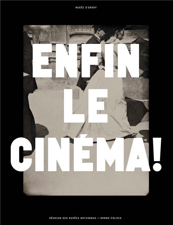 ENFIN LE CINEMA !