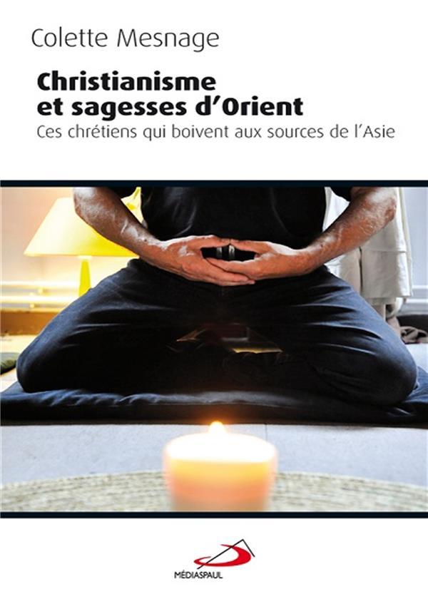 CHRISTIANISME ET SAGESSE D'ORIENT