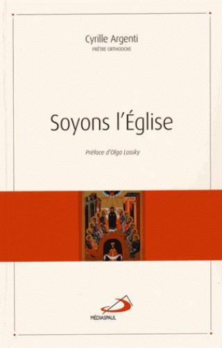 SOYONS L'EGLISE