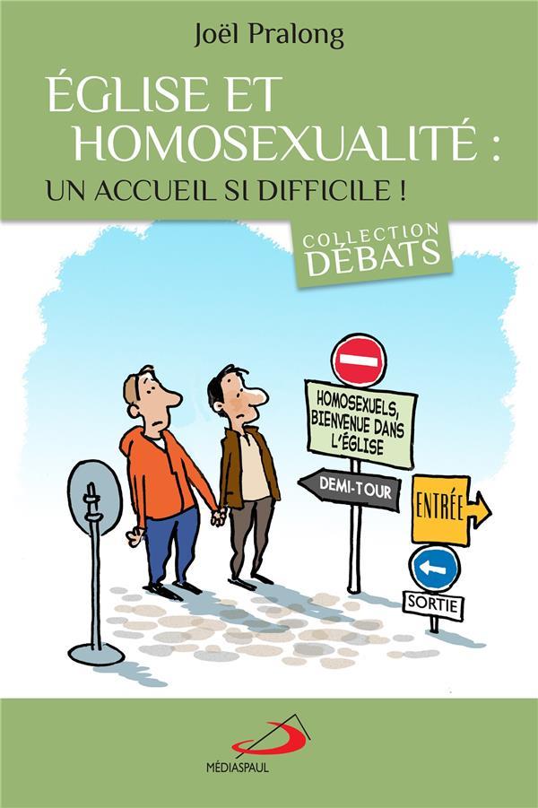 EGLISE ET HOMOSEXUALITE : UN ACCUEIL SI DIFFICILE !