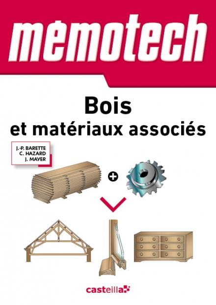 MEMOTECH BOIS ET MATERIAUX ASSOCIES Mayer Jérôme Casteilla