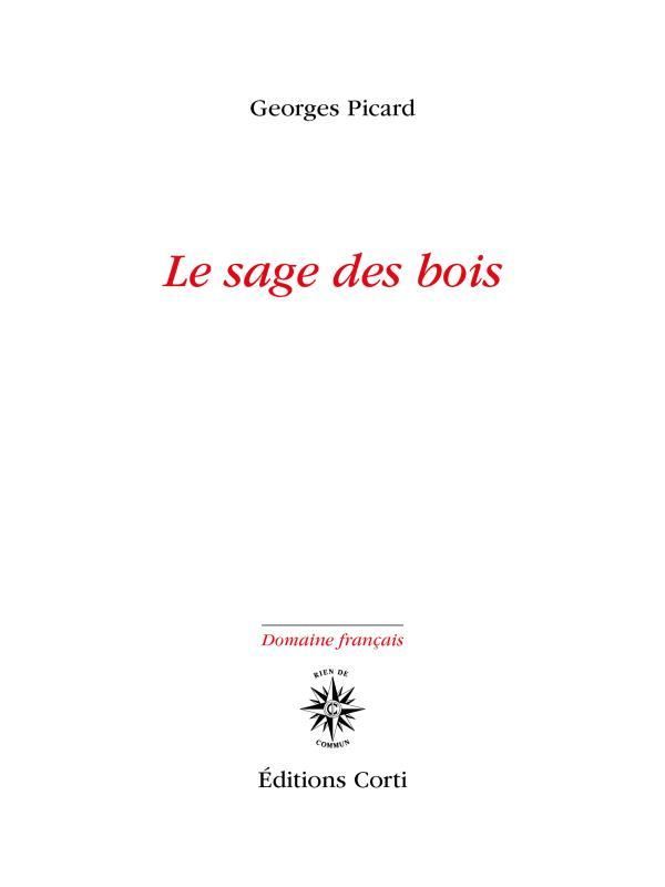 LE SAGE DES BOIS