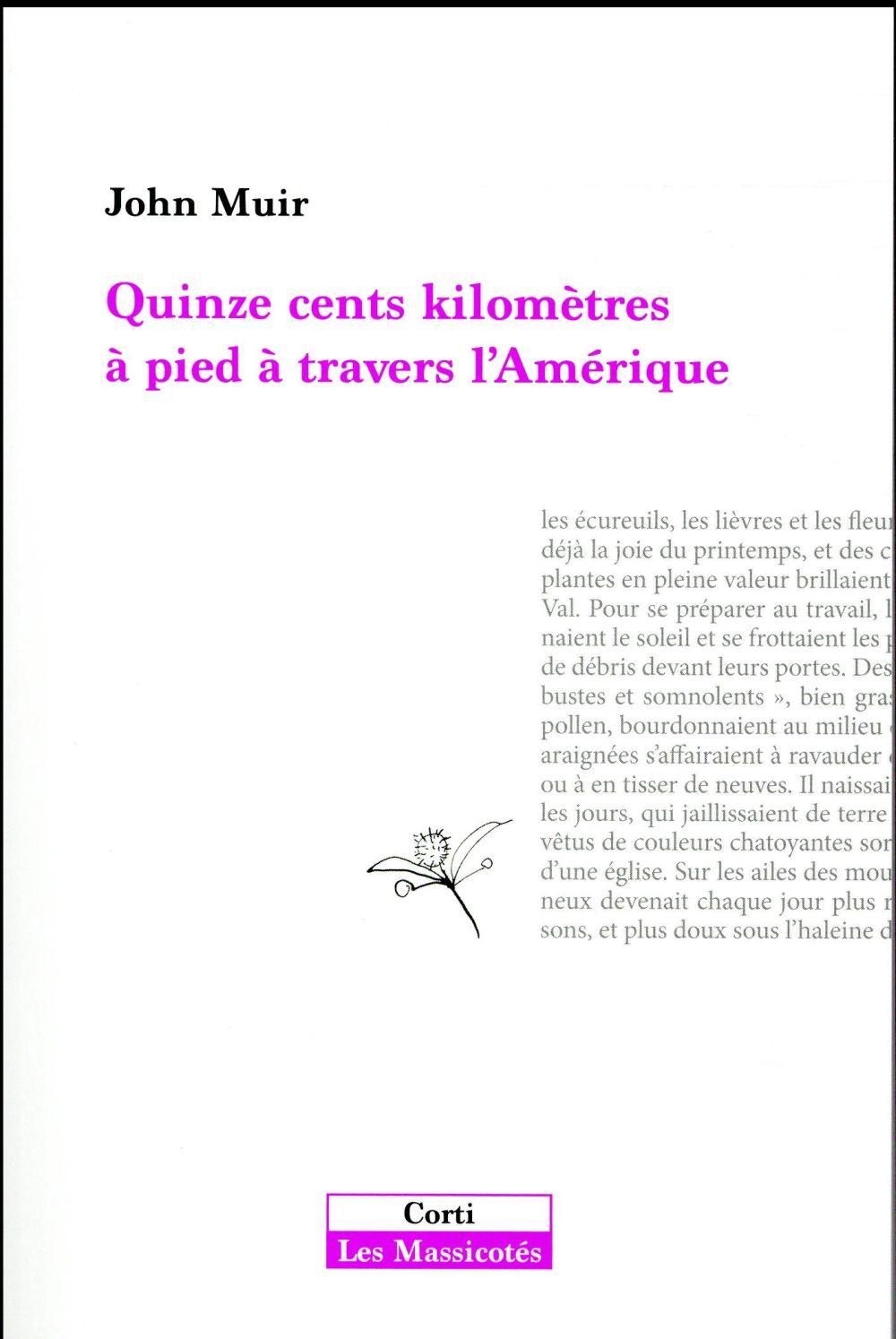 QUINZE CENTS KILOMETRES A PIED A TRAVERS L'AMERIQUE PROFONDE