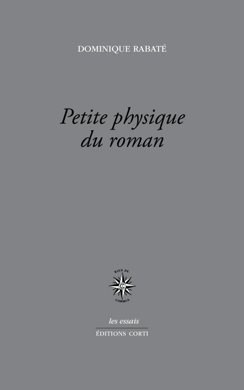 PETITE PHYSIQUE DU ROMAN