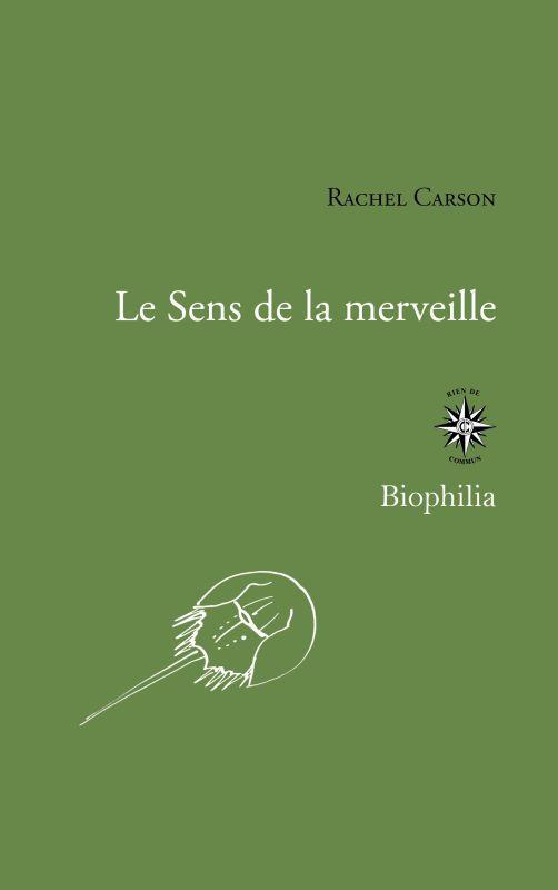 LE SENS DE LA MERVEILLE CARSON, RACHEL CORTI