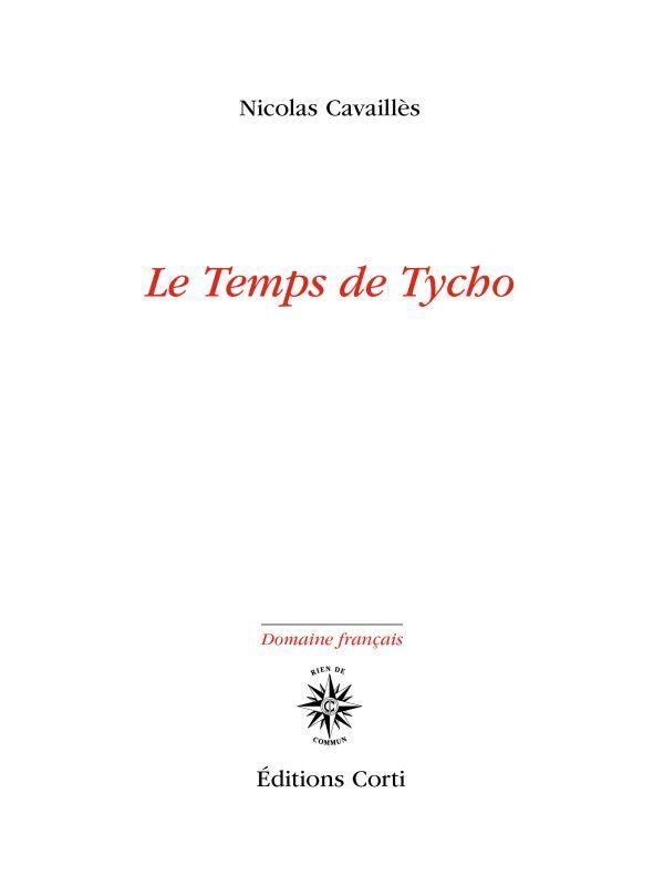 LE TEMPS DE TYCHO