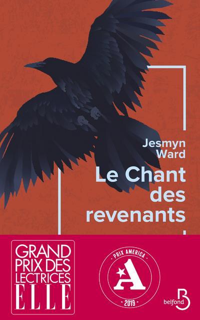 LE CHANT DES REVENANTS WARD JESMYN BELFOND
