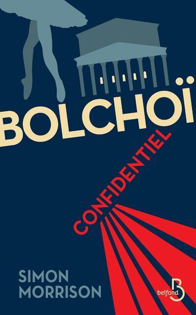 BOLCHOI CONFIDENTIEL