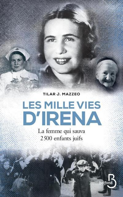 LES MILLE VIES D'IRENA  -  LA FEMME QUI SAUVA 2500 ENFANTS JUIFS