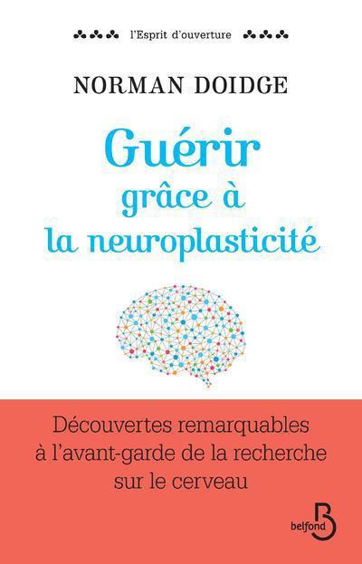GUERIR GRACE A LA NEUROPLASTICITE