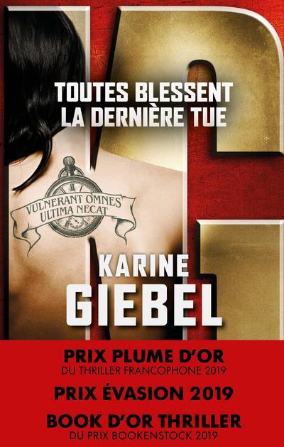Karine Giebel - TOUTES BLESSENT, LA DERNIERE TUE
