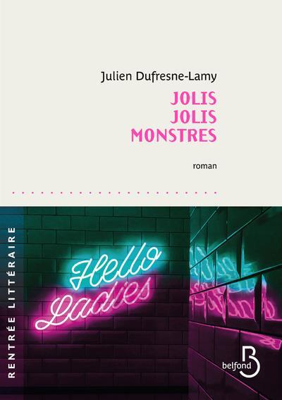JOLIS JOLIS MONSTRES DUFRESNE-LAMY JULIEN BELFOND